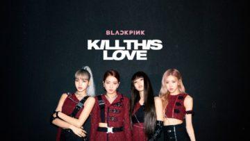 "5 Fakta Lagu Blackpink ""Kill This Love"", Duduki Posisi Pertama iTunes Amerika 20"