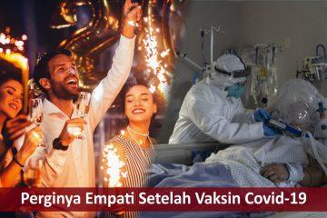 Perginya Empati Setelah Vaksinasi Covid-19 2