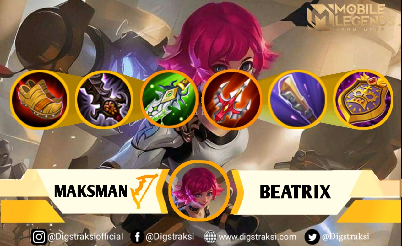 Mobile Legend : Build & Item Serta Tips Gameplay Beatrix Terbaik, Auto Winstreak 14