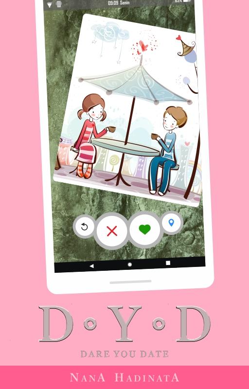Novel: D . Y . D (Dare You Date) – 3. Kina Lamela dan Indera Pendengarannya 1