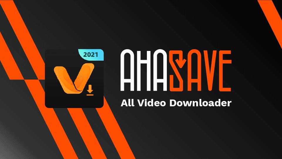 Ahasave All Video Downloader. Foto: ahasave.com