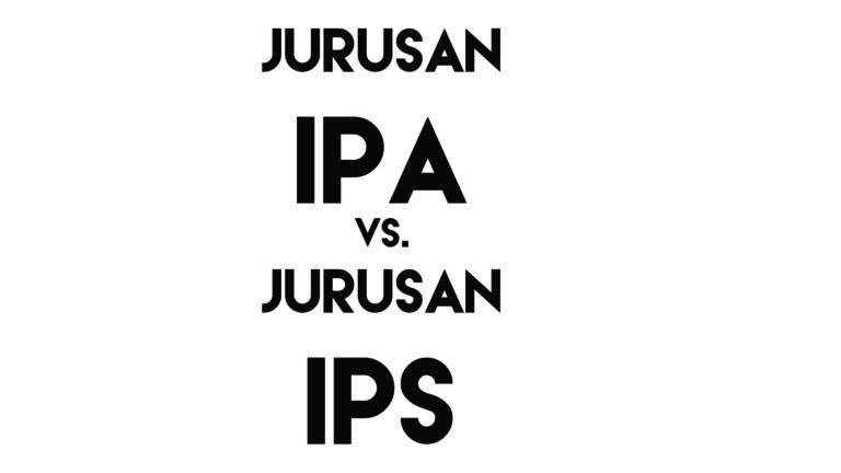 Mitos dan Fakta Jurusan IPA vs. IPS 1