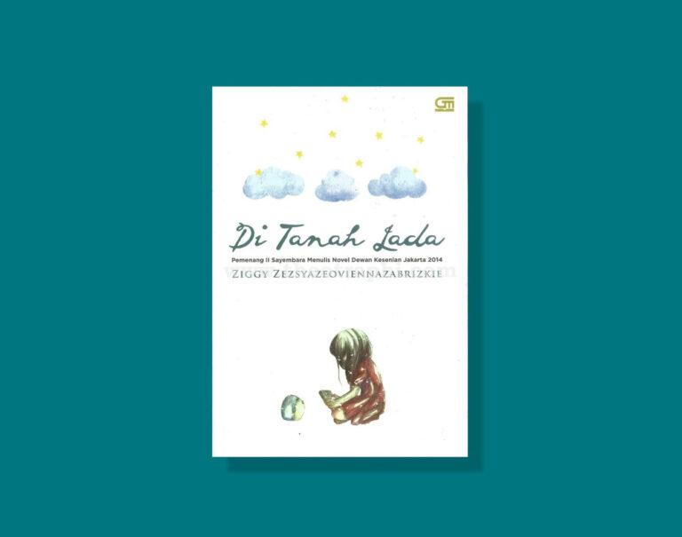 Resensi Novel: Di Tanah Lada - Bercermin Lewat Cerita 1