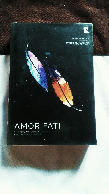 Amor Fati (Sumber: Dokumen Pribadi)