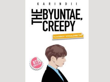 Sinopsis Novel Wattpad The Byuntae Creepy 5