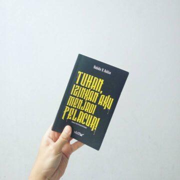 """Review Buku """"Tuhan, Izinkan Aku Menjadi Pelacur"""" karya Muhidin M Dahlan 1"""