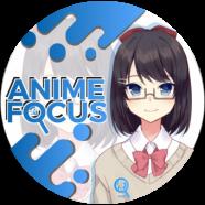 Anime Focus